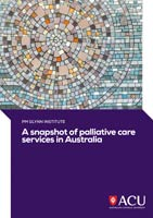 Cover of A Snapshot of Palliative Care Services in Australia.