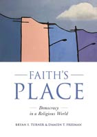 Cover of Faith's Place: Democracy in a Religious World.